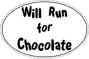 Will Run For Chocolate Oval
